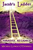 img - for Jacob's Ladder: Paradise Regained book / textbook / text book