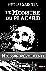 Moisson d'épouvante, tome 13 : Le Monstre du placard par Saintier