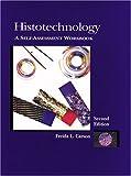 Histotechnology: A Self-Assessment Workbook