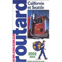 CALIFORNIE ET SEATTLE 2002-2003