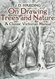 img - for On Drawing Trees and Nature: A Classic Victorian Manual (Dover Art Instruction) book / textbook / text book