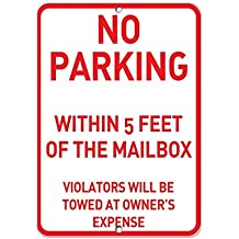 No Parking Within 5 Feet Of Mailbox Violators Towed Away Aluminum Metal Sign 8x12 inch