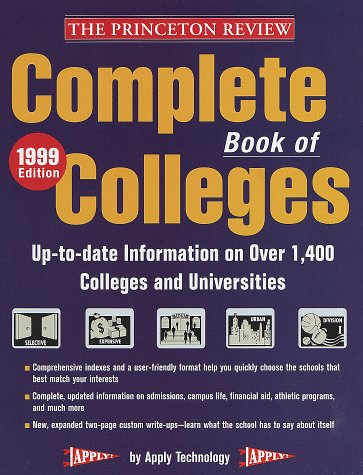 The Complete Book of Colleges, 1999 Edition
