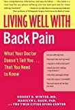 img - for Living Well with Back Pain: What Your Doctor Doesn't Tell You...That You Need to Know (Living Well (Collins)) book / textbook / text book