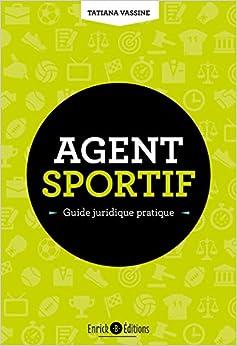Agent sportif : guide juridique pratique