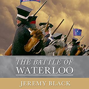 The Battle of Waterloo Hörbuch