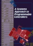 A Systems Approach to Programmable Controllers, Swainston, Fred, 0827346700