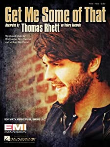 Thomas Rhett Get Me Some Of That Album