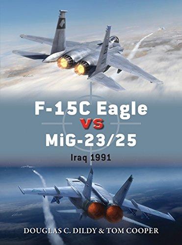 F-15C Eagle vs MiG-23/25: Iraq 1991 (Duel) PDF