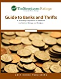The Street. com Ratings' Guide to Banks and Thrifts, Thestreet Com Ratings, 1592372457