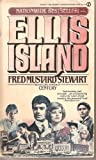 Ellis Island, Fred Mustard Stewart, 0451126718
