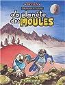 Georges et Louis, tome 5: la planète des moules par Goossens