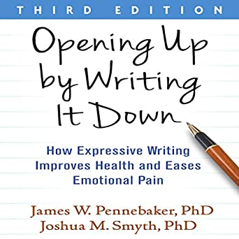 Amazon com: Opening Up by Writing It Down, Third Edition