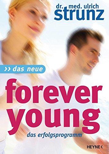 Das Neue Forever Young  Das Erfolgsprogramm