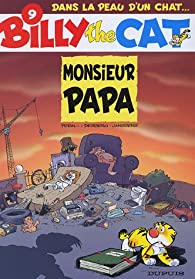 Billy the Cat, tome 9 : Monsieur Papa par Stephen Desberg
