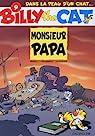 Billy the Cat, tome 9 : Monsieur Papa par Desberg