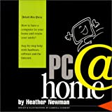 PC @ Home, Heather Newman, 0937247316