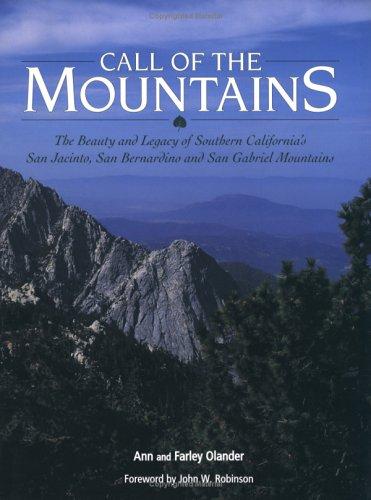 Download Call of the Mountains: The Beauty and Legacy of Southern California's San Jacinto, San Bernardino and San Gabriel Mountains ebook