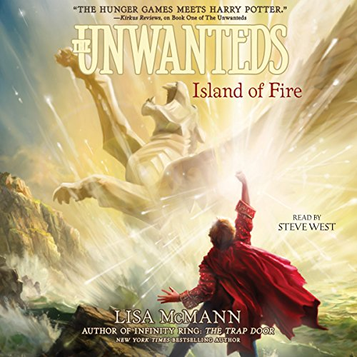Island of Fire: The Unwanteds, Book 3