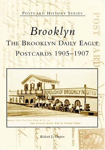 Brooklyn: Daily Eagle Postcards, 1905-1907 (Postcard History: New (Nyc Eagle)