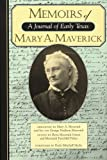 Memoirs of Mary A. Maverick, Mary A. Maverick, 1893271358