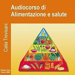 Audiocorso di Alimentazione e salute
