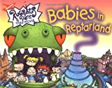 Babies in Reptarland, Becky Gold, 0689833377