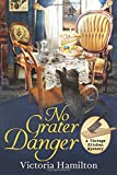 No Grater Danger (A Vintage Kitchen Mystery) (Volume 7) by  Victoria Hamilton in stock, buy online here