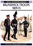 Brunswick Troops 1809-15, Otto Von Pivka, 0850456134