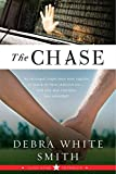 The Chase: Lone Star Intrigue, Book Three (Lone Star Intrigue Series)