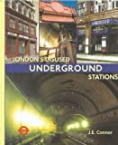 Londons Disused Underground Stations