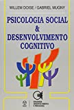 img - for Psicologia Social e Desenvolvimento Cognitivo book / textbook / text book