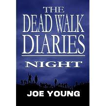 The Dead Walk Diaries: Night