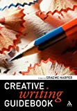 Creative Writing Guidebook, , 0826494285