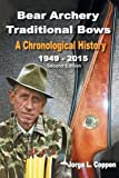 Best Bear-archery-2015-bows - Bear Archery Traditional Bows: A Chronological History Review