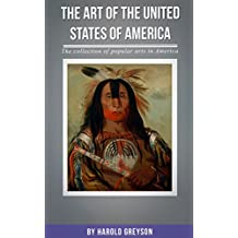 The Art Of the United States Of America