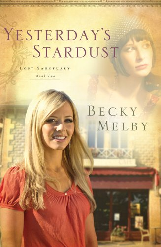 Yesterday's Stardust (Lost Sanctuary Book 2)