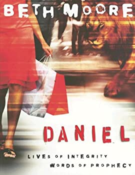 Daniel: Lives of Integrity, Words of Prophecy 1415825882 Book Cover