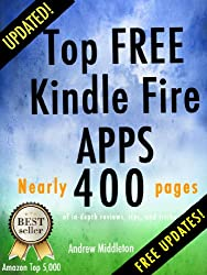 Top Free Kindle Fire Apps (Free Kindle Fire Apps That Don't Suck Book 10) (English Edition)