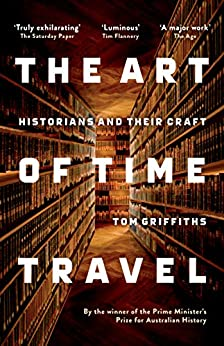 Download for free The Art of Time Travel: Historians and Their Craft