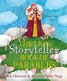 The Lion Storyteller Book of Parables (The Lion Storyteller Series)