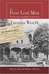 The Four Lost Men: The Previously Unpublished Long Version, Including the Original Short Story