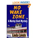 No Wake Zone (Marley Clark Mysteries Book 2)