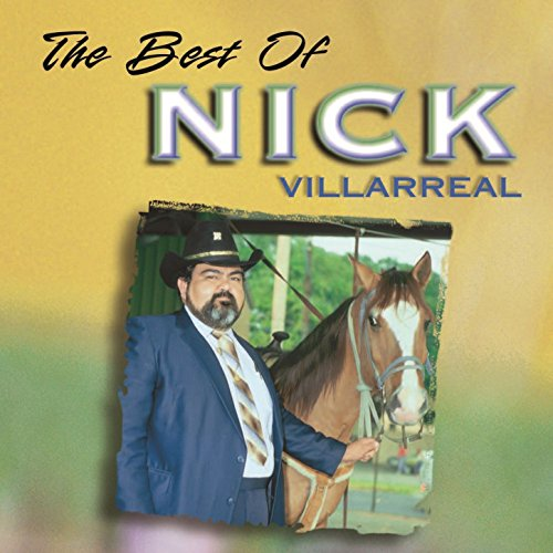 ... The Best Of Nick Villarreal