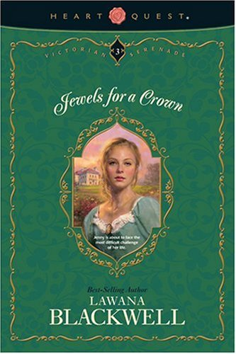 Jewels for a Crown (Victorian Serenade Series #3) by Brand: Tyndale House Publishers, Inc.