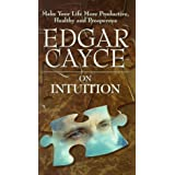 Cayce, Edgar / Intuition