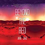 Beyond the Red | Ava Jae