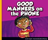 Good Manners on the Phone, Ann Ingalls, 1614732280