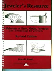 Jeweler's Resource: A Reference of Gems, Metals, Formulas and Terminology for Jewelers