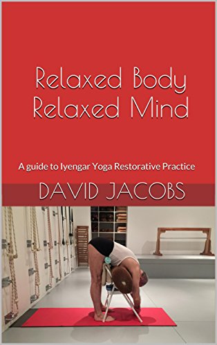 Amazon.com: Relaxed Body Relaxed Mind: A guide to Iyengar ...